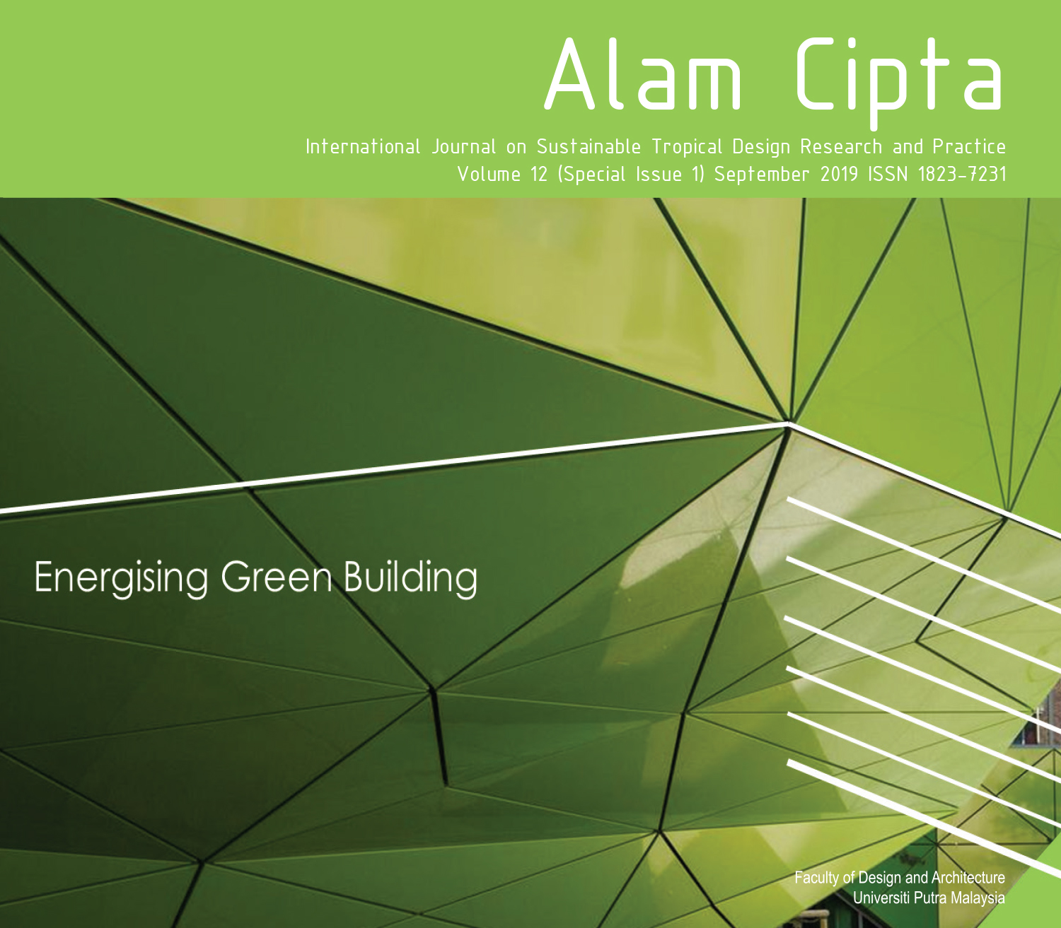 ALAM CIPTA  Vol 12 (Special Issue 1) Sept 2019: Energising Green Building